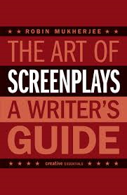 book review - the art of screenplays - robin mukherjee